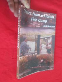 Tales from a Florida Fish Camp: And Other Tidbits of Swamp Rat Philosophy(小16开)   【详见图】