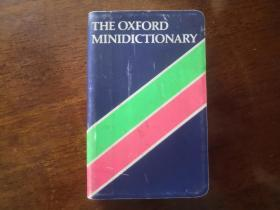 the Oxford Minidictionary(英文原版)软精装 袖珍本
