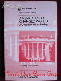 America and a Changed World: A Question of Leadership(Chatham House Papers)美国和一个改变了的世界:一个领导力的问题(查塔姆研究所论文集 英语原版 平装本)