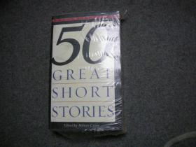 Fifty Great Short Stories  短篇小说精粹50篇