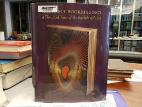 Beautiful Bookbindings: a Thousand Years of the Bookbinder's Art