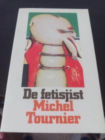 De  fetisjist  Michel  tournier