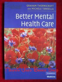 Better Mental Health Care(英语原版 平装本)追求优质的精神卫生服务
