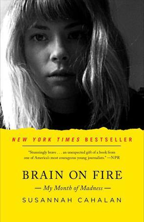 Brain on Fire:My Month of Madness