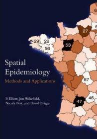 Spatial Epidemiology: Methods and Applications-空间流行病学:方法与应用