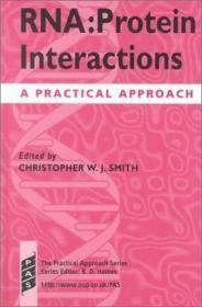 RNA: Protein Interactions: A Practical Approach-RNA:蛋白质相互作用的实用方法