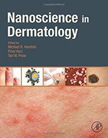 Nanoscience in Dermatology-皮肤科纳米科学