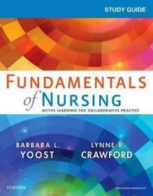 Study Guide for Fundamentals of Nursing, 1e-护理基础学习指南