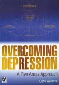 Overcoming Depression: A Five Areas Approach-克服抑郁:五个方面的方法