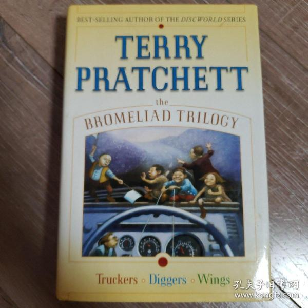 The Bromeliad Trilogy:Truckers, Diggers, and Wings