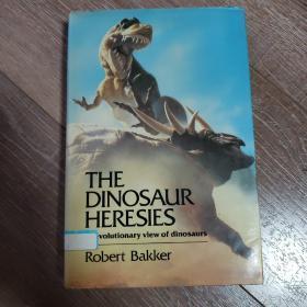恐龙进化科学书 the dinosaur heresies