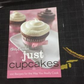 Just Cupcakes: 100 Recipes for the Way You Really Cook (Betty Crocker Cooking)---[ID:34700][%#208B4%#]