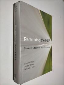 Rethinking the MBA: Business Education at a Crossroads MBA教育再思考:十字路口的工商管理教育