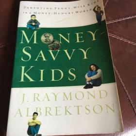 Money-Savvy Kids  Parenting Penny-Wise Kids in a