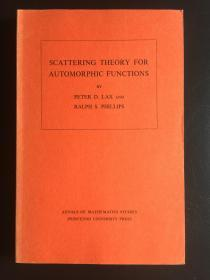 Scattering Theory for Automorphic Functions  (Annals of Mathematics Studies 87)  英文原版