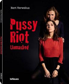 Pussy Riot Unmasked