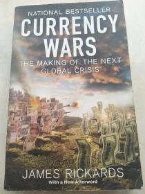 Currency Wars:  The Making of the Next Global Crisis 【英文原版,品相佳】