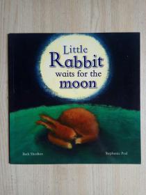 英文原版:Little Rabbit waits for the moon