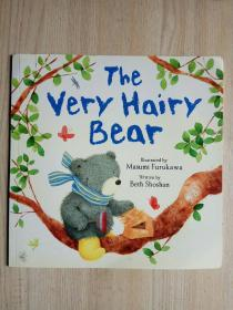 英文原版:The Very Hairy Bear