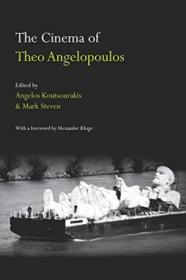 The Cinema Of Theo Angelopoulos