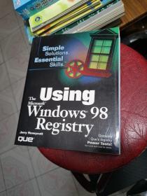 Using The Microsoft® Windows® 98 Registry PLUS 1 CD-ROM