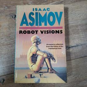 科幻英文小说。阿西莫夫 robot visions 小16开