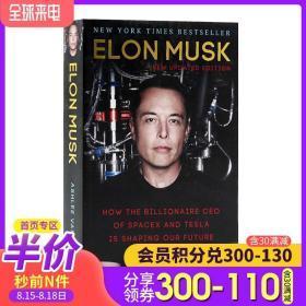 埃隆马斯克传 英文原版 Elon Musk 特斯拉之父 硅谷钢铁侠 SpaceX 企业管理书籍