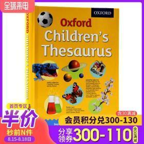 Oxford Children's Thesaurus 牛津小学近义反义词图解 英文原版 儿童词库 英英字词典写作工具书