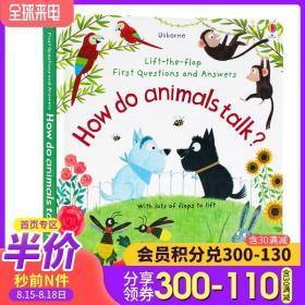 动物如何沟通Questions and Answers How Do Animals Talk? 英文原版 立体小机关翻翻书 幼儿启蒙问答动物科普百科绘本Usborne