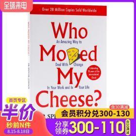 谁动了我的奶酪英文版原版小说 斯宾塞约翰逊经典 Who Moved My Cheese 不变的就是改变 受用一生的书