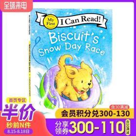 I can read饼干狗系列分级阅读 Biscuits Snow Day Race 小饼干狗雪天比赛 英文原版 分阶阅读 儿童绘本故事书