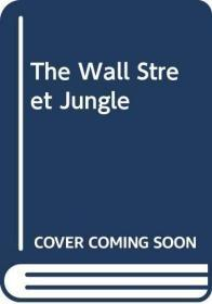 The Wall Street Jungle