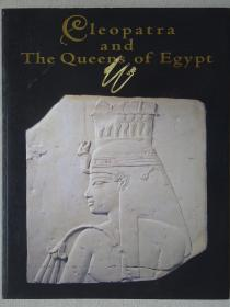 Cleopatra and the queens of egypt 埃及艳后与埃及女王 王妃展