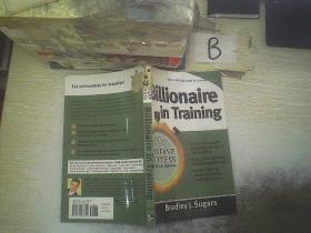 Billionaire in Training /亿万富翁训练