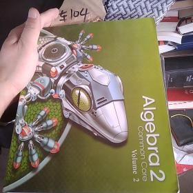 ALGEBRA 2 COMMON CORE VOLUME 2