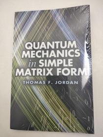 Quantum Mechanics in Simple Matrix Form 简单矩阵形式的量子力学 英文版 基本量子力学 包含 100 多个问题