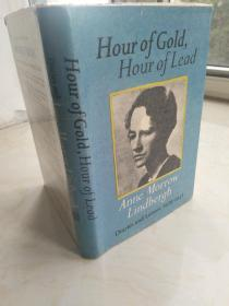 Hour of Gold, Hour of Lead: Diaries and Letters of Anne Morrow Lindbergh 1929-1932  【英文原版,精装本,插图丰富,品相佳】