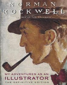 My Adventures as an Illustrator  诺曼·洛克威尔 Norman Rockwell