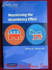 Reassessing the Incumbency Effect(英语原版 平装本)重新评估在职效应