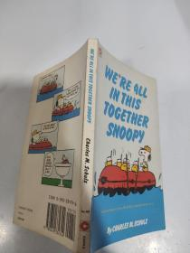 we're all in this together snoopy 我们都在一起史努比..,