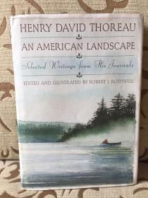 Henry David Thoreau An American Landscape -- selected writings from his journals -- 《梭罗日记选》精装大开本 Robert Rothwell插画