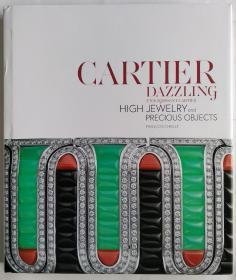 Cartier Dazzling: High Jewelry and Precious Objects(卡地亚珠宝)英文原版