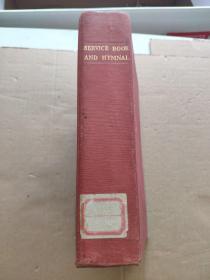 SERVICE BOOK AND HYMNAL(书名以图片为准)