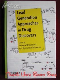 Lead Generation Approaches in Drug Discovery(英语原版 精装本)药物发现中的潜在客户开发方法