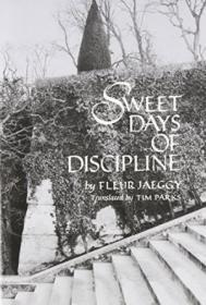 Sweet Days Of Discipline (new Directions Paperbook, 758)