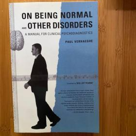 On Being Normal and Other Disorders:A Manual for Clinical Psychodiagnostics