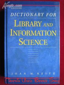 Dictionary for Library and Information Science(英语原版 精装本)图书情报学词典