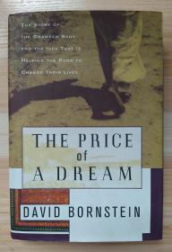 英文原版书 The Price of a Dream: The Story of the Grameen Bank/梦想的代价:格莱en银行的故事  by David Bornstein  (Author)/有黑白图片,作者签名本 赠书字迹