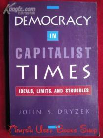 Democracy in Capitalist Times: Ideals, Limits, and Struggles(英语原版 平装本)资本主义时代的民主:理想、限度和斗争