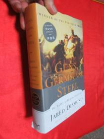 Guns, Germs, and Steel: The Fates of Human Societies by Jared Diamond  (小16开,硬精装 )  【详见图 】